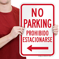 No Parking Bilingual Left Arrow Signs
