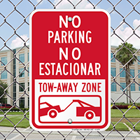 No Parking - Tow-Away Zone Bilingual Signs