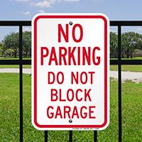 No Parking Do Not Block Garage Signs