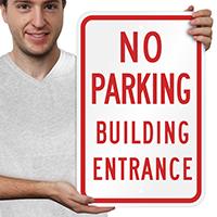 No Parking Building Entrance Signs