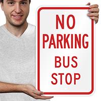 NO PARKING BUS STOP Aluminum No Parking Signs