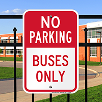 No Parking - Buses Only Signs