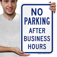 No Parking After Business Hours Signs