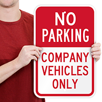 No Parking Company Vehicles Only Signs