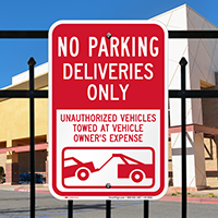 No Parking, Deliveries Only Signs