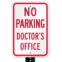 No Parking Doctor's Office Signs