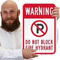 No Parking, Dont Block Fire Hydrant Signs
