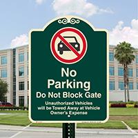No Parking, Dont Block Gate Signature Sign