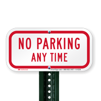 Reflective Aluminum No Parking Any Time Signs