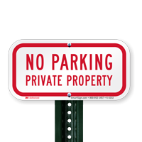 Reflective Aluminum No Parking Private Property Signs