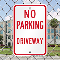 NO PARKING DRIVEWAY Signs