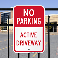 No Parking - Active Driveway Signs