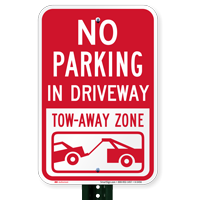 No Parking - In Driveway Signs