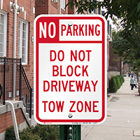 No Parking - Do Not Block Driveway Signs