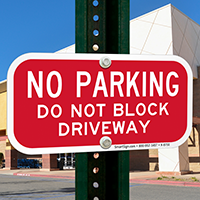 Do Not Block Driveway Parking Sign