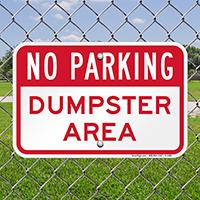 No Parking Dumpster Area,Parking Sign