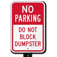 No Parking - Do Not Block Dumpster Signs