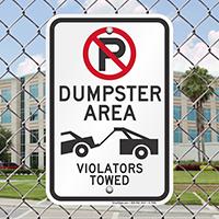 No Parking, Dumpster Area, Violators Towed Signs