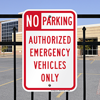 No Parking Authorized Emergency Vehicles Only Signs