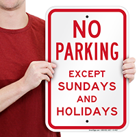 No Parking Except Sundays And Holidays Signs