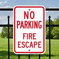 NO PARKING FIRE ESCAPE Signs