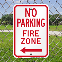 No Parking, Fire Zone, Left Arrow Signs