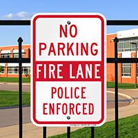 No Parking Fire Lane Police Enforced Sign