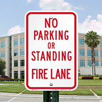 No Parking Or Standing Fire Lane Signs