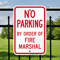 No Parking By Order Of Fire Marshal Signs