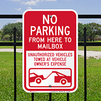 No Parking From Here To Mailbox Signs