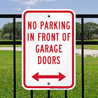 No Parking In Front Of Garage Doors Signs