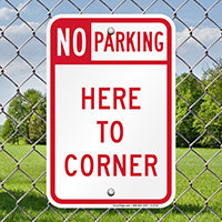No Parking  Here To Corner Sign