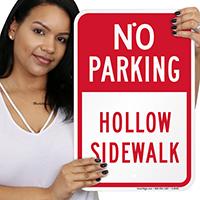 No Parking Hollow Sidewalk Signs