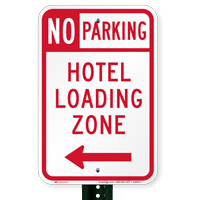 No Parking Hotel Loading Zone Signs, Left Arrow