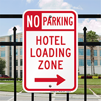 No Parking Hotel Loading Zone Signs, Right Arrow