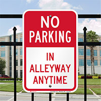 No Parking In Alleyway Anytime Signs