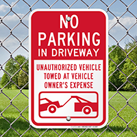 No Parking Unauthorized Vehicles Towed Signs