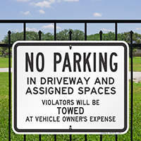 No Parking In Driveway and AsSignsed Spaces Signs