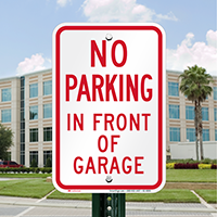 No Parking In Front Of Garage Signs