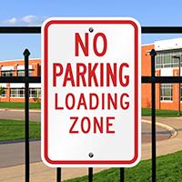 No Parking Loading Zone Aluminum No Parking Sign