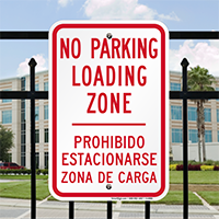 Bilingual No Parking Loading Zone Signs