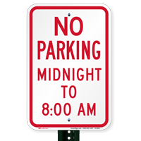 No Parking Midnight To 8:00 AM Signs