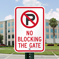 No Parking, No Blocking The Gate Signs