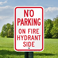No Parking On Fire Hydrant Side Signs