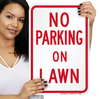 NO PARKING ON LAWN Signs
