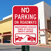 No Parking On Roadways, Vehicles Towed Signs