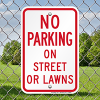 No Parking On Street Or Lawns Signs