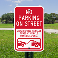 No Parking On Street, Vehicles Towed Signs