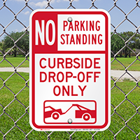 No Parking Or Standing, Curbside Drop-Off Signs
