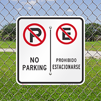 No Parking / Prohibido Estacionarse, Bilingual Parking Signs